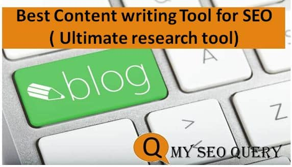 Best Content writing Tool for SEO ( Ultimate research tool)