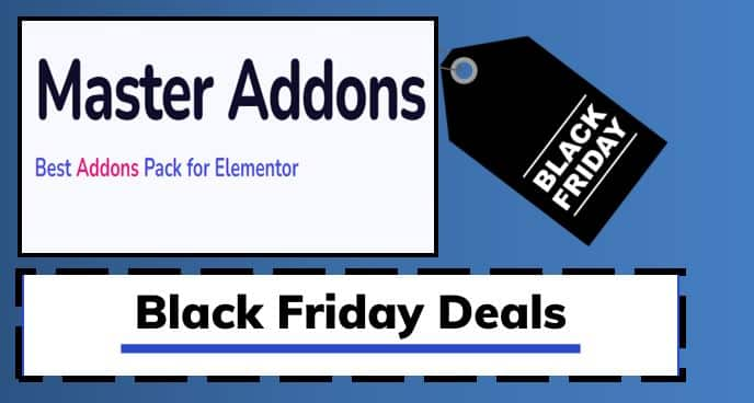 Master Addons Black Friday Cyber Monday Deals 2021 (Avail 50% Discount)